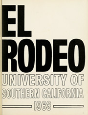 Page 5, 1963 Edition, University of Southern California - El Rodeo Yearbook (Los Angeles, CA) online yearbook collection
