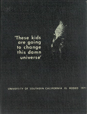 University of Southern California - El Rodeo Yearbook (Los Angeles, CA) online yearbook collection, 1971 Edition, Page 1