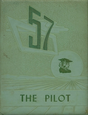 1957 Edition, Thayer High School - Pilot Yearbook (Thayer, KS)