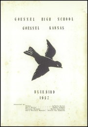 Page 7, 1957 Edition, Goessel High School - Bluebird Yearbook (Goessel, KS) online yearbook collection