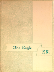 1961 Edition, Olpe Rural High School - Eagle Yearbook (Olpe, KS)