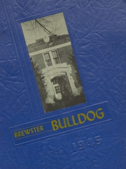Page 1, 1945 Edition, Brewster High School - Bulldog Yearbook (Brewster, KS) online yearbook collection
