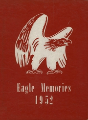 Mound City High School - Eagle Memories Yearbook (Mound City, KS) online yearbook collection, 1952 Edition, Page 1