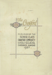 Page 3, 1927 Edition, Crawford Community High School - Crawford Yearbook (Cherokee, KS) online yearbook collection