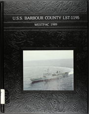 1989 Edition, Barbour County (LST 1195) - Naval Cruise Book