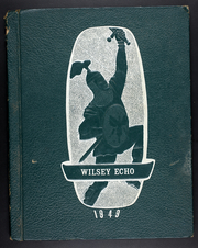 Page 1, 1949 Edition, Wilsey Rural High School - Wildcat Yearbook (Wilsey, KS) online yearbook collection
