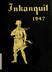 1947 Edition, Independence Junior College - Inkanquil Yearbook (Independence, KS)