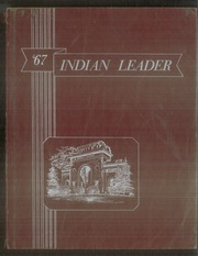 1967 Edition, Haskell Indian Nations University - Indian Leader Yearbook (Lawrence, KS)