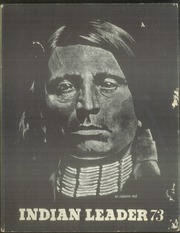 1973 Edition, Haskell Indian Nations University - Indian Leader Yearbook (Lawrence, KS)