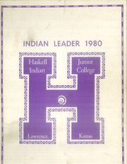 1980 Edition, Haskell Indian Nations University - Indian Leader Yearbook (Lawrence, KS)