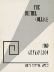 Page 5, 1960 Edition, Bethel College - Graymaroon Yearbook (North Newton, KS) online yearbook collection