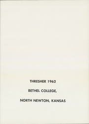 Page 5, 1962 Edition, Bethel College - Graymaroon Yearbook (North Newton, KS) online yearbook collection