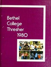 1980 Edition, Bethel College - Graymaroon Yearbook (North Newton, KS)