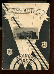 1938 Edition, Raymond High School - Hilite Yearbook (Raymond, KS)