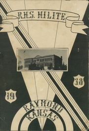 Page 3, 1938 Edition, Raymond High School - Hilite Yearbook (Raymond, KS) online yearbook collection