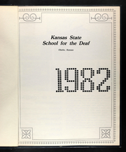 Page 5, 1982 Edition, Kansas School for the Deaf - Jackrabbit Yearbook (Olathe, KS) online yearbook collection