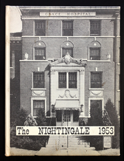 1953 Edition, Grace Hospital School of Nursing - Nightingale Yearbook (Hutchinson, KS)