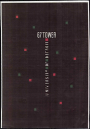1967 Edition, University of Detroit - Tower Yearbook (Detroit, MI)