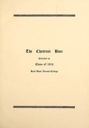 Page 7, 1916 Edition, Kent State University - Chestnut Burr Yearbook (Kent, OH) online yearbook collection