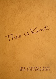 Page 1, 1955 Edition, Kent State University - Chestnut Burr Yearbook (Kent, OH) online yearbook collection