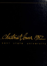 Page 1, 1982 Edition, Kent State University - Chestnut Burr Yearbook (Kent, OH) online yearbook collection
