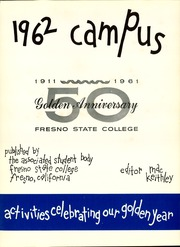 Page 5, 1962 Edition, Fresno State College - Campus Yearbook (Fresno, CA) online yearbook collection