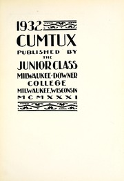Page 7, 1932 Edition, Milwaukee Downer College - Cumtux Yearbook (Milwaukee, WI) online yearbook collection