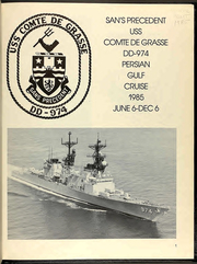 Page 5, 1985 Edition, Comte De Grasse (DD 974) - Naval Cruise Book online yearbook collection