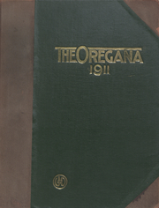 University of Oregon - Oregana Yearbook (Eugene, OR) online yearbook collection, 1911 Edition, Page 1