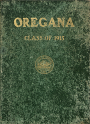 University of Oregon - Oregana Yearbook (Eugene, OR) online yearbook collection, 1915 Edition, Page 1