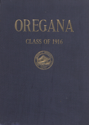 University of Oregon - Oregana Yearbook (Eugene, OR) online yearbook collection, 1916 Edition, Page 1