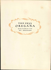 Page 3, 1933 Edition, University of Oregon - Oregana Yearbook (Eugene, OR) online yearbook collection
