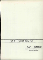 Page 9, 1957 Edition, University of Oregon - Oregana Yearbook (Eugene, OR) online yearbook collection