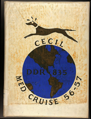 1957 Edition, Charles P Cecil (DDR 835) - Naval Cruise Book