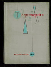 1955 Edition, Riverside College - Tequesquite Yearbook (Riverside, CA)