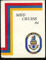 Page 1, 1984 Edition, Clark (FFG 11) - Naval Cruise Book online yearbook collection