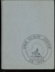 Page 1, 1974 Edition, Claude Jones (DE 1033) - Naval Cruise Book online yearbook collection