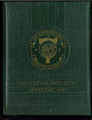 Page 1, 1985 Edition, Cleveland (LPD 7 CL 55) - Naval Cruise Book online yearbook collection
