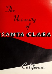Page 7, 1958 Edition, University of Santa Clara - Redwood Yearbook (Santa Clara, CA) online yearbook collection