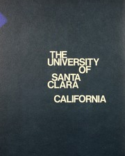Page 2, 1970 Edition, University of Santa Clara - Redwood Yearbook (Santa Clara, CA) online yearbook collection
