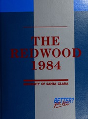 1984 Edition, University of Santa Clara - Redwood Yearbook (Santa Clara, CA)