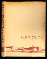 1975 Edition, Daviess County High School - Echoes Yearbook (Owensboro, KY)