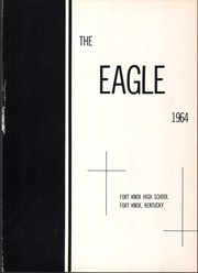 Page 5, 1964 Edition, Fort Knox High School - Eagle Yearbook (Fort Knox, KY) online yearbook collection