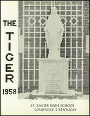 Page 5, 1958 Edition, St Xavier High School - Tiger Yearbook (Louisville, KY) online yearbook collection