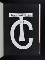 Page 5, 1970 Edition, Tates Creek High School - Compass Yearbook (Lexington, KY) online yearbook collection