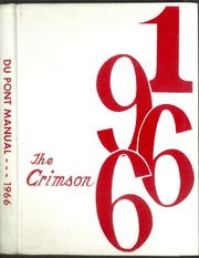 1966 Edition, Dupont Manual Training High School - Crimson Yearbook (Louisville, KY)