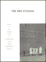 Page 7, 1960 Edition, Elizabethtown High School - Etonian Yearbook (Elizabethtown, KY) online yearbook collection