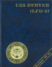 1996 Edition, Denver (LPD 9) - Naval Cruise Book