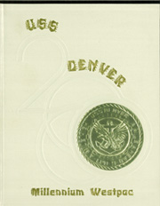 2000 Edition, Denver (LPD 9) - Naval Cruise Book