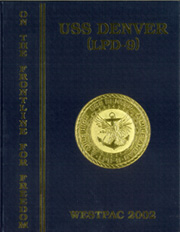 2002 Edition, Denver (LPD 9) - Naval Cruise Book